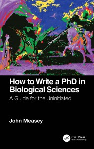 How to Write a PhD in Biological Sciences