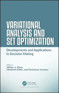 Variational Analysis and Set Optimization