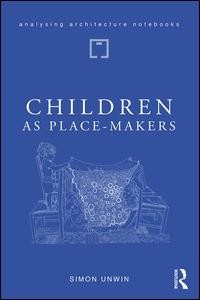 Children as Place-Makers