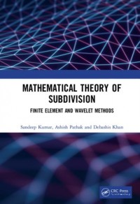 Mathematical Theory of Subdivision