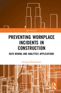 Preventing Workplace Incidents in Construction