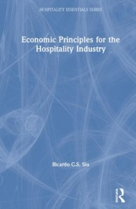 Economic Principles for the Hospitality Industry