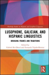 Lusophone, Galician, and Hispanic Linguistics