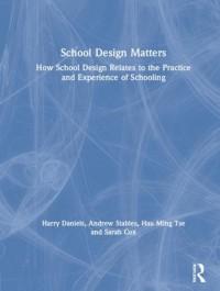 School Design Matters