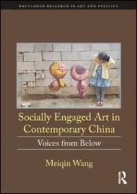 Socially Engaged Art in Contemporary China