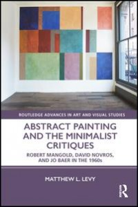 Abstract Painting and the Minimalist Critiques