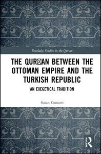 The Qur'an between the Ottoman Empire and the Turkish Republic