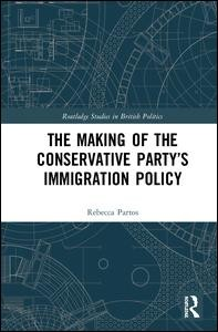 The Making of the Conservative Party's Immigration Policy