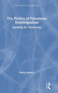 The Politics of Palestinian Multilingualism