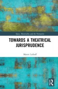 Towards a Theatrical Jurisprudence