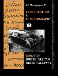 Anthropology and Autobiography