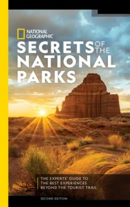 National Geographic Secrets of the National Parks, 2nd Edition