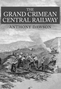 The Grand Crimean Central Railway