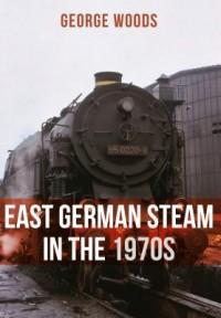East German Steam in the 1970s