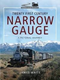 Twenty First Century Narrow Gauge
