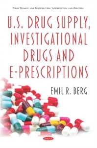 U.S. Drug Supply, Investigational Drugs and E-Prescriptions