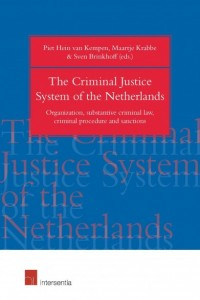 The Criminal Justice System of the Netherlands