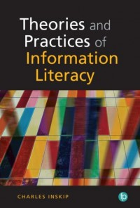 Theories and Practices of Information Literacy