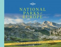 Lonely Planet: National Parks of Europe