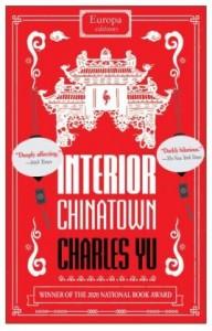 Interior Chinatown: WINNER OF THE NATIONAL BOOK AWARD 2020