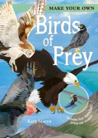 Make Your Own Birds of Prey