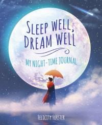 Sleep Well, Dream Well
