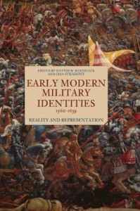 Early Modern Military Identities, 1560-1639