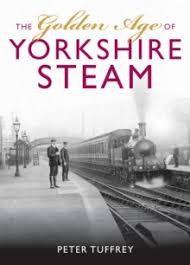 Golden Age of Yorkshire Railways