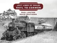 Lost Lines of Wales: Rhyl To Corwen