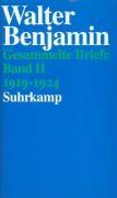 Benjamin, W: Gesammelte Briefe 2