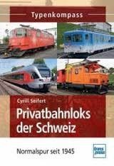 Seifert, C: Privatbahnloks der Schweiz
