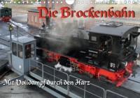 Die Brockenbahn - Mit Volldampf durch den Harz