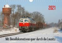 Mit Diesellokomotiven quer durch die Lausitz - 2021