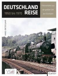 Deutschlandreise 1950 bis 1970