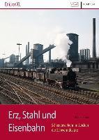 Erz, Stahl und Eisenbahn