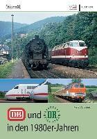 Koschinski, K: DB und DR in den 1980er-Jahren