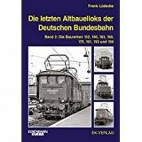 Die letzten Altbauelloks der Deutschen Bundesbahn 02