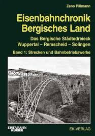 Eisenbahnchronik Bergisches Land  Bnd 1