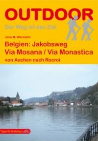 Belgien: Via Mosana / Via Monastica