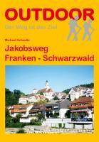 Jakobsweg Franken - Schwarzwald