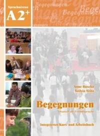 Begegnungen Deutsch als Fremdsprache A2+: Integriertes Kurs- und Arbeitsbuch+2CD