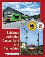 Schienen verbinden Deutschland und Tschechien