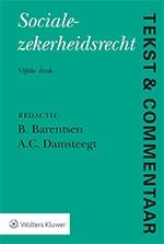 Tekst & Commentaar: Socialezekerheidsrecht