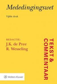 Tekst & Commentaar: Mededingingswet