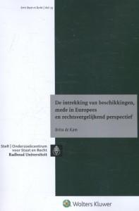 Staat en recht: Intrekking van beschikkingen, mede in Europees en rechtsvergelijkend perspectief