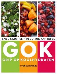 Grip op koolhydraten - snel & simpel, in 30 minuten op tafel