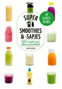 Super groen: Supersmoothies & sapjes