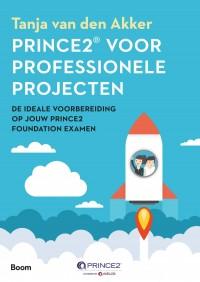PRINCE2® voor professionele projecten