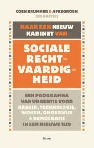 Naar een nieuw kabinet van sociale rechtvaardigheid