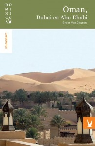 Dominicus landengids: Oman, Dubai en Abu Dhabi